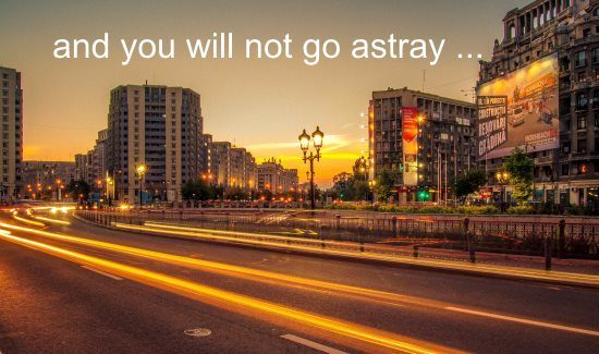 you will not go astray